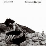 02-Gino-Vannelli-Brother-to-Brother