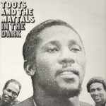 04-Toots-and-the-Maytals-In-the-Dark